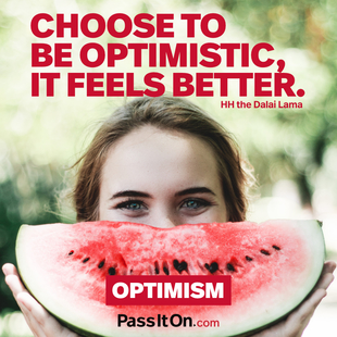 Choose to be optimistic, it feels better. #<Author:0x000055fcdce9a0a0>
