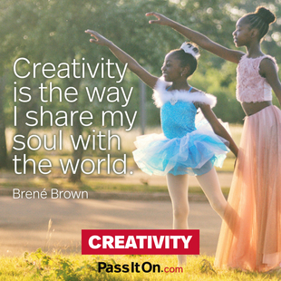 Creativity is the way I share my soul with the world. #<Author:0x00007f7a4275a878>