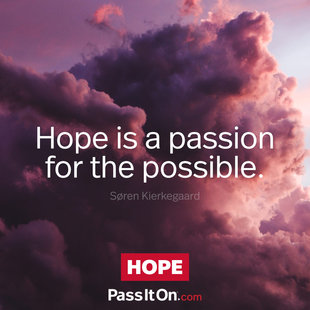 Hope is a passion for the possible.  #<Author:0x00007ffb6551c120>