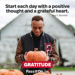 Start each day with a positive thought and a grateful heart. #<Author:0x00007ffb7758f7d0>
