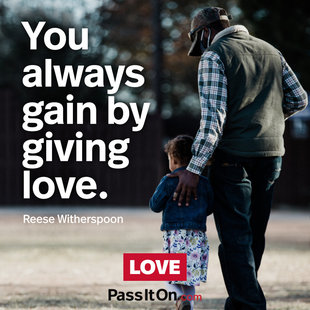 You always gain by giving love. #<Author:0x00007f2798ab1488>