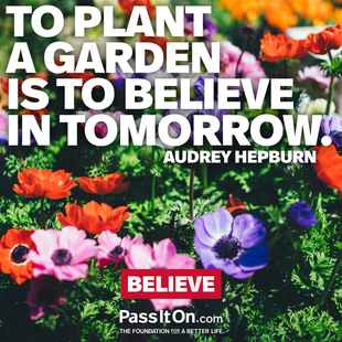 To plant a garden is to believe in tomorrow. #<Author:0x00007f7fbb002ef8>