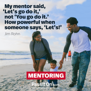 My mentor said, 'Let's go do it,' not 'You go do it.' How powerful when someone says, 'Let's!'. #<Author:0x00005562792c9530>