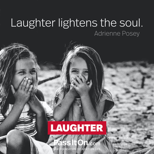 Laughter lightens the soul. #<Author:0x00007f0941415ea0>