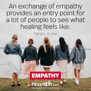 An exchange of empathy provides an entry point for a lot of people to see what healing feels like.  #<Author:0x00007f0940392768>