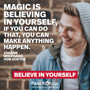 Magic is believing in yourself, if you can do that, you can make anything happen. #<Author:0x00007f0951ec95d0>